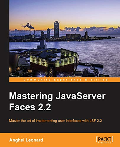 9781782176466: Mastering JavaServer Faces 2.2
