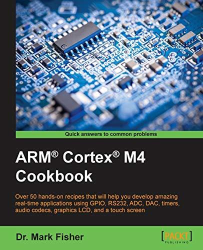 9781782176503: ARM® Cortex® M4 Cookbook