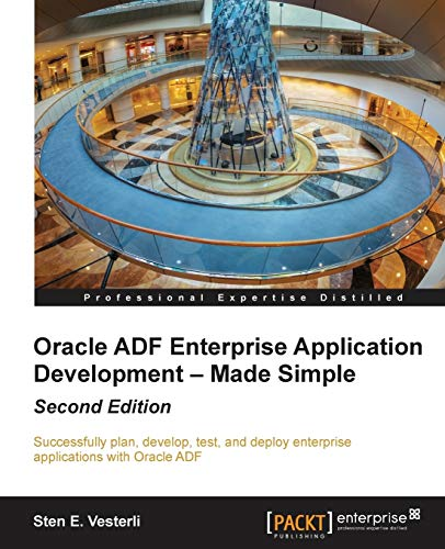 9781782176800: Oracle ADF Enterprise Application Development – Made Simple : Second Edition