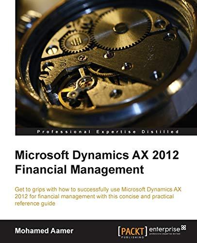 9781782177203: Microsoft Dynamics AX 2012 Financial Management