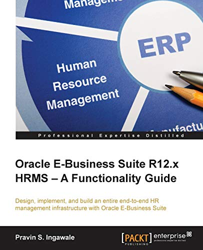 9781782177388: Oracle E-Business Suite R12.x HRMS - A Functionality Guide
