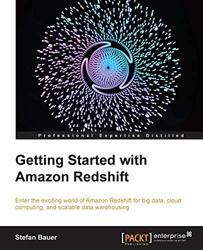 Getting Started with Amazon Redshift: Stefan Bauer