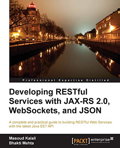 9781782178125: Developing RESTful Services with JAX-RS 2.0, WebSockets, and JSON