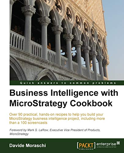 9781782179757: Business Intelligence with Microstrategy Cookbook