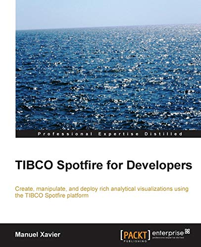 9781782179832: TIBCO Spotfire for Developers