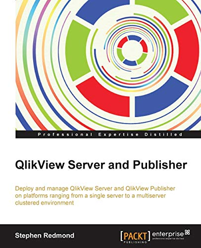 9781782179856: Qlikview Server and Publisher