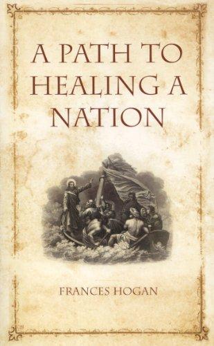 A Path to Healing a Nation: Hogan, Frances