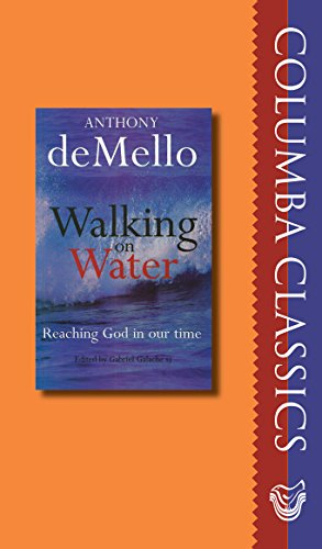 9781782181712: Walking on Water: Reaching God in Our Time (Columba Classics)