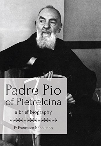 Biography of Padre Pio