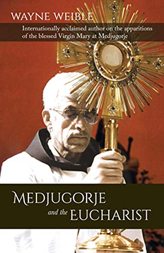 9781782182382: Medjugorje and the Eucharist