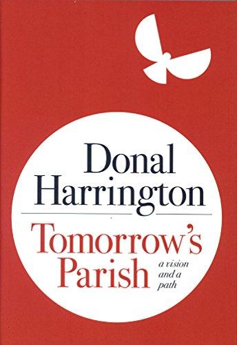 9781782182528: Tomorrow's Parish: A Vision and a Path