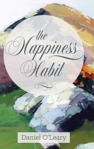 "9781782182559: The Happiness Habit: A ""Little Book"" Guide to Your True Self: A ""little Book"" Guide to Your True Self"