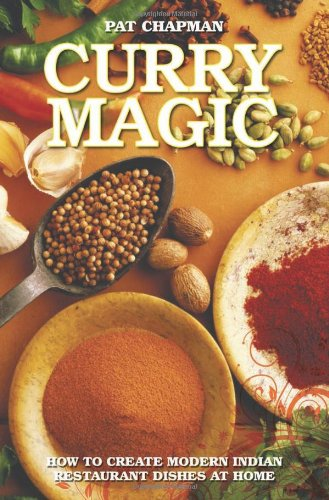 9781782190660: Curry Magic: How to Create Modern Indian Restaurant Dishes at Home