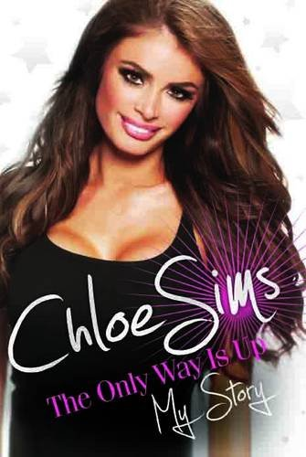 9781782193531: Chloe Sims - the Only Way is Up