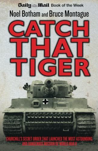 9781782194323: Catch That Tiger