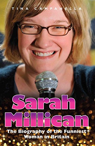 9781782194347: Sarah Millican: The Biography of the Funniest Woman in Britain