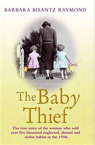 9781782194576: The Baby Thief