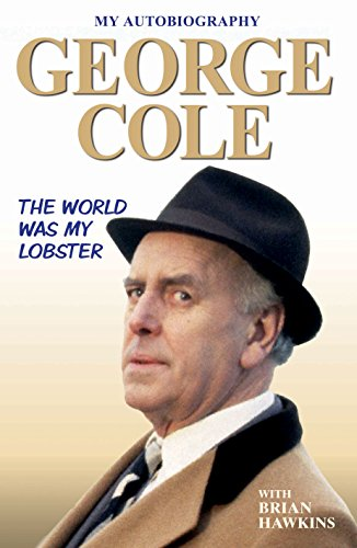 The World Was My Lobster : The Autobiography