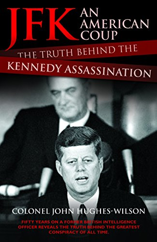9781782194781: JFK: An American Coup D'etat: The Truth Behind the Kennedy Assassination