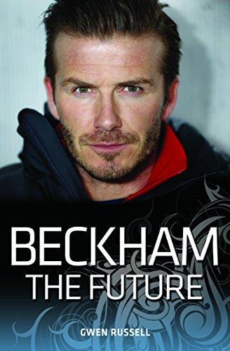 9781782194804: Beckham: The Future