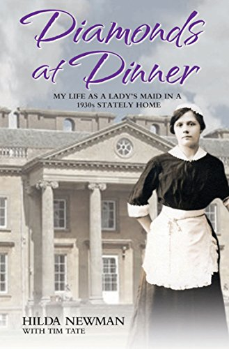 9781782196105: Diamonds At Dinner: My Life as a Lady's Maid in a 1930s Stately Home.