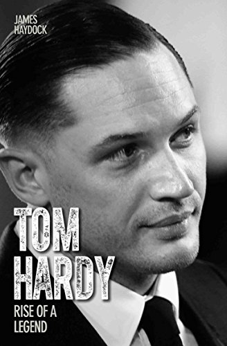 9781782197560: Tom Hardy: Rise of a Legend