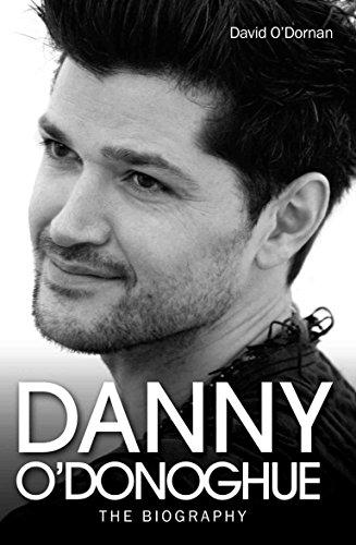 Danny O'Donoghue: The Biography: O'Dornan, David