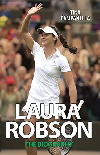 Laura Robson: The Biography: Campanella, Tina