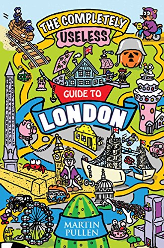 9781782197713: The Completely Useless Guide to London