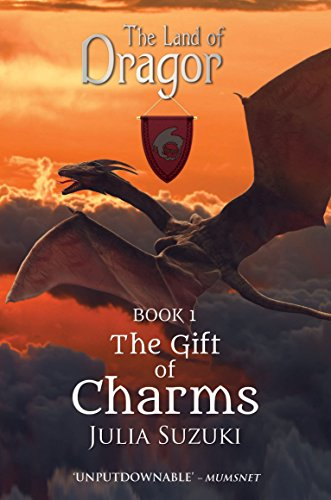 9781782199243: The Land of Dragor: Book 1: The Gift of Charms (Land of Dragor 1)