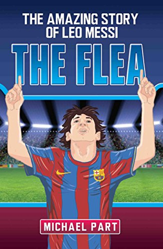 9781782199816: The Flea: The Amazing Story of Leo Messi