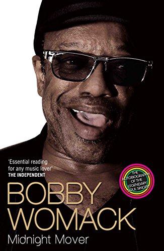 9781782199847: Bobby Womack: My Story 1944 - 2014