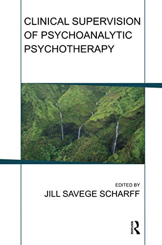 9781782201830: Clinical Supervision of Psychoanalytic Psychotherapy