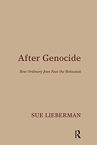 9781782201922: After Genocide: How Ordinary Jews Face the Holocaust
