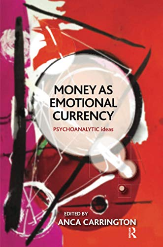 9781782202004: Money as Emotional Currency (Psychoanalytic Ideas)