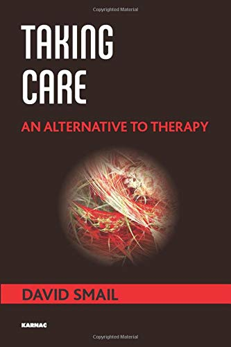 9781782202868: Taking Care: An Alternative to Therapy
