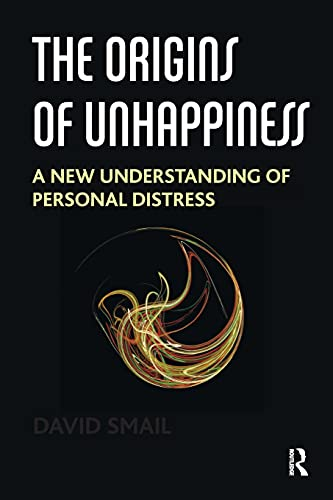 9781782202875: The Origins of Unhappiness: A New Understanding of Personal Distress
