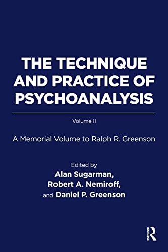 9781782205654: The Technique and Practice of Psychoanalysis: A Memorial Volume to Ralph R. Greenson