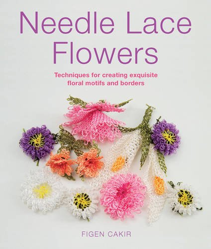 9781782210054: Needle Lace Flowers