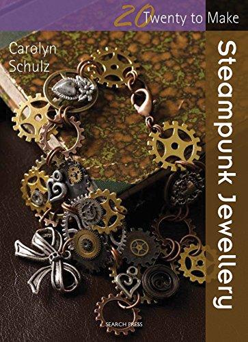 9781782210122: Twenty to Make: Steampunk Jewellery