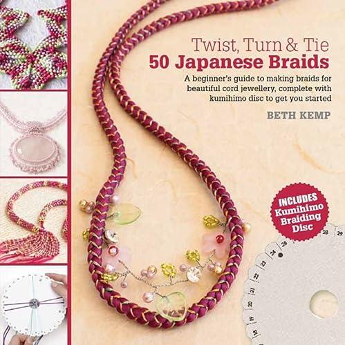 9781782210184: Twist, Turn & Tie: 50 Japanese Braids