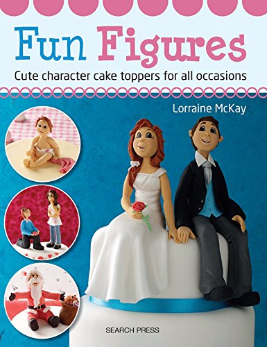 9781782210320: Fun Figures: Cute Character Cake Toppers for All Occasions