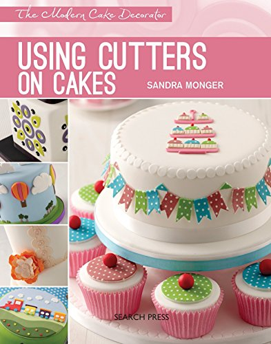 9781782210337: Using Cutters on Cakes (Modern Cake Decorator)
