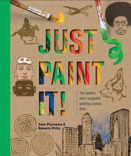 9781782210382: Just Paint It!