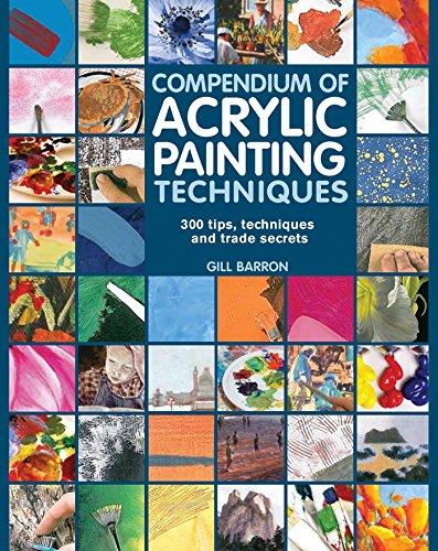 9781782210450: Compendium of Acrylic Painting Techniques