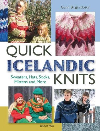 9781782210481: Quick Icelandic Knits: Sweaters, Hats, Socks, Mittens and More
