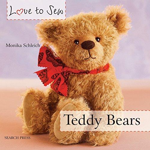 9781782210580: Love to Sew: Teddy Bears