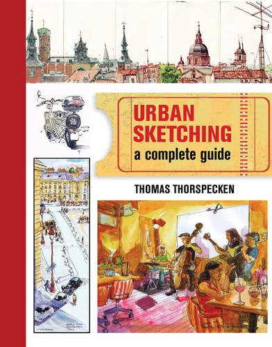 9781782210979: Urban Sketching: The Complete Guide to Techniques