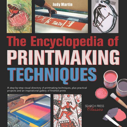 9781782211273: The Encyclopedia of Printmaking Techniques (Search Press Classics)