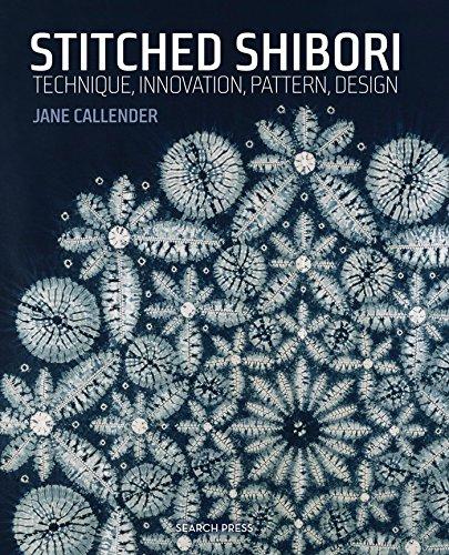 9781782211419: Stitched Shibori: Technique, Innovation, Pattern, Design